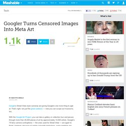 Googler Turns Censored Images Into Meta Art