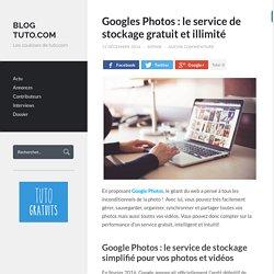 Googles Photos : le service de stockage gratuit et illimité