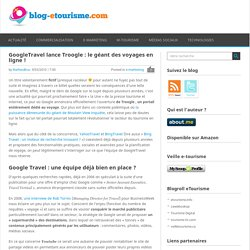 GoogleTravel lance Troogle : le géant des voyages en ligne !