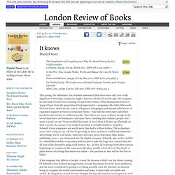 Daniel Soar reviews 'The Googlisation of Everything (and Why We Should Worry)' by Siva Vaidhyanathan, 'In the Plex' by Steven Levy and 'I'm Feeling Lucky' by Douglas Edwards · LRB 6 October 2011