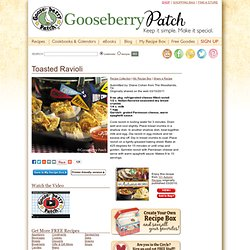 Free Recipe of the Week: Toasted Ravioli from 101 Autumn Recipes - Gooseberry Patch
