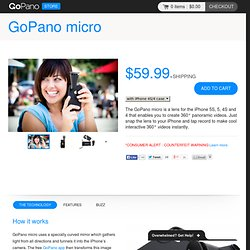 Store — GoPano micro - 360 video lens for the iPhone