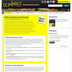 GoPro Cameras For Dummies Cheat Sheet