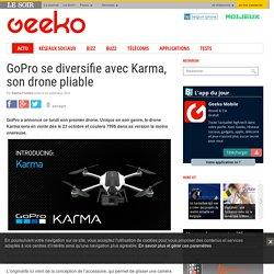 GoPro se diversifie avec Karma, son drone pliable