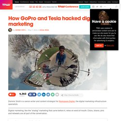 How GoPro and Tesla Hacked Digital Marketing