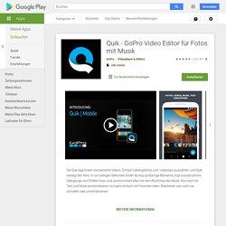 Quik - GoPro Video Editor für Fotos mit Musik – Apps bei Google Play