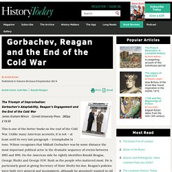 Gorbachev, Reagan and the End of the Cold War