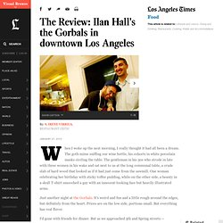 The Review: Ilan Hall's the Gorbals in downtown Los Angeles