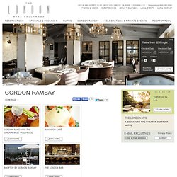 West Hollywood Restaurants- Gordon Ramsay at The London- Best We