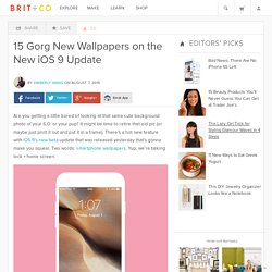 15 Gorg New Wallpapers on the New iOS 9 Update