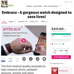 Embrace - A gorgeous watch designed to save lives!