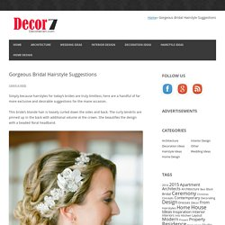 Gorgeous Bridal Hairstyle Suggestions