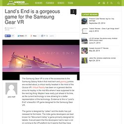 Land's End is a gorgeous game for the Samsung Gear VR