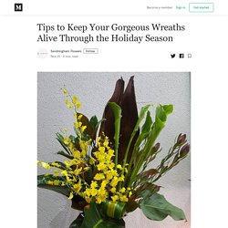 Tips to Keep Your Gorgeous Wreaths Alive Through the Holiday Season