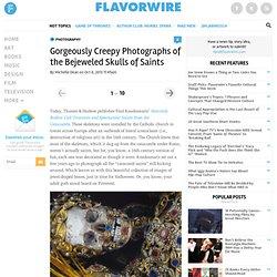 Gorgeously Creepy Photographs of the Bejeweled Skulls of Saints