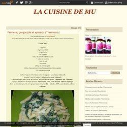 Penne au gorgonzola et epinards (Thermomix) - La cuisine de Mu