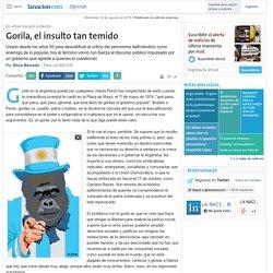 Gorila, el insulto tan temido - 19.08.2015