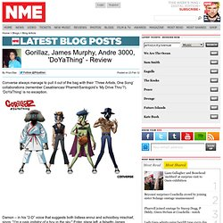 Gorillaz, James Murphy, Andre 3000, 'DoYaThing' - Review - NME Blogs