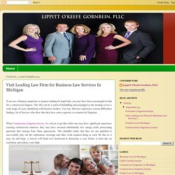 Lippitt O'Keefe Gornbein, PLLC: Visit Leading Law Firm for Business Law Services In Michigan