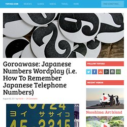 Goroawase: Japanese Numbers Wordplay (i.e. How To Remember Japanese Telephone Numbers)