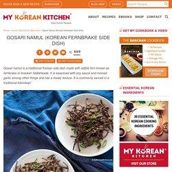 Gosari Namul (Korean Fernbrake Side Dish)