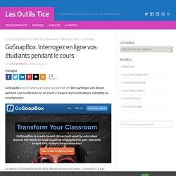 GoSoapBox. Interrogez en ligne vos étudiants pendant le cours – Les Outils Tice