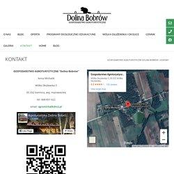 KONTAKT – Gospodarstwo Agroturystyczne Dolina Bobrów