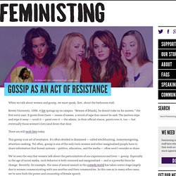 Gossip as an act of resistance