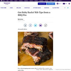Got Baby Backs? Rib Tips from a BBQ Pro