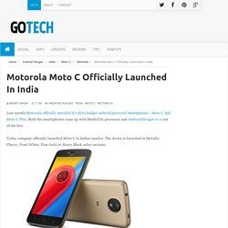 Motorola Moto C Officially Launched In India