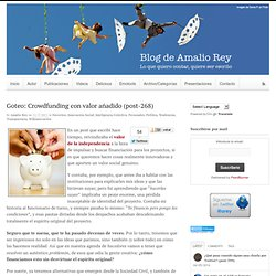 Goteo: Crowdfunding con valor añadido (post-268)