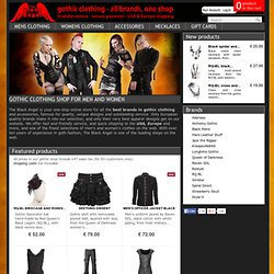 Gothic clothing & apparel by The Black Angel: all brands, one store.