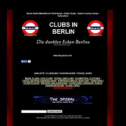 Gothic Clubs, Metal Clubs, Fetish Clubs, Kneipen, Mode in Berlin, Clubguide