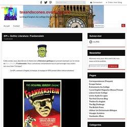 EPI > Gothic Literature: Frankenstein
