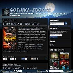 Gothika-Ebooks - Dans ce blog je vais vous faire partager mes ebooks fantasy, bit-lit ... Bonne visite