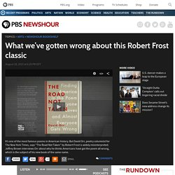 What we've gotten wrong about this Robert Frost classic