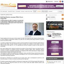 Gottfried Eymer, nouveau PDG d' Euro Cargo Rail