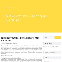 Nick Gottuso – Real Estate and Escrow