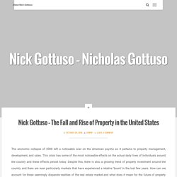 Nick Gottuso – The Fall and Rise of Property in the United States