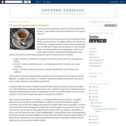 Gouffre Tarissan: Un vrai café expresso italien à la maison