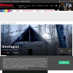 Goulag(s) : 02/04/2019 à 23h10 sur France 2