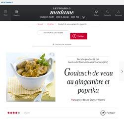 Goulasch de veau au gingembre et paprika - une recette Découverte - Cuisine