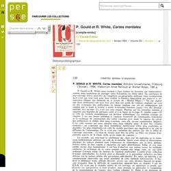 P. Gould et R. White, Cartes mentales