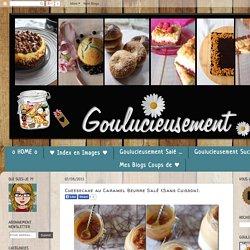 Goulucieusement: Cheesecake au Caramel Beurre Salé {Sans Cuisson}.