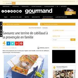 Recette gourmande : terrine de cabillaud à la provençale