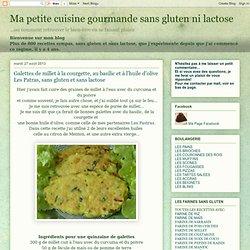 Galettes de millet à la courgette, au basilic et à l'huile d'olive Les Patras, sans gluten et sans lactose