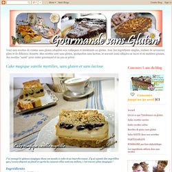 Cake magique vanille myrtilles, sans gluten et sans lactose