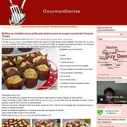Muffins au cheddar et aux p'tits-pois lardons pour le souper concert de François Thollet - GourmanDenise - Les Gourmandises de Denise