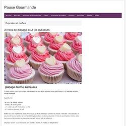 3 types de glaçage pour les cupcakes