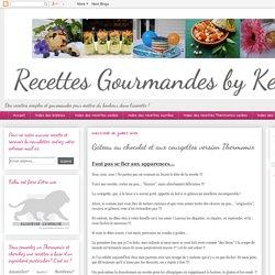 Recettes gourmandes by Kélou: Gâteau au chocolat et aux courgettes version Th...